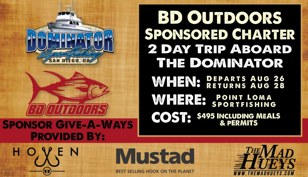 Bloodydecks Sponsored Trip on Dominator Sportfishing