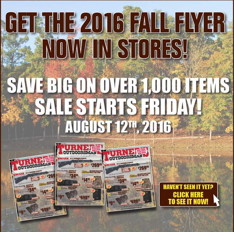 TurnerS  Fall Flyer Starts Today  Bd Outdoors