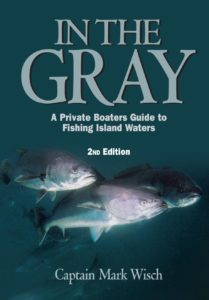 seabass book In the Gray Captain Mark Wisch